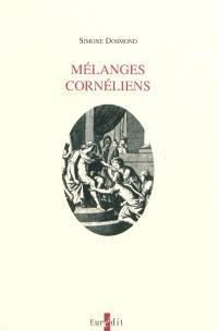 Mélanges cornéliens