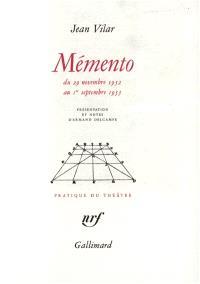 Mémento, 29 novembre 1952-1er septembre 1955 : mémoires