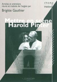 Mettre en scène Harold Pinter