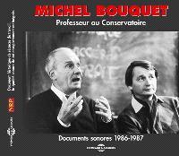 Michel Bouquet, professeur au Conservatoire : documents sonores 1986-1987