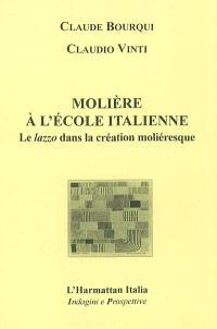 Molière à l'école italienne : le lazzo dans la création moliéresque