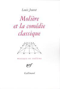Molière et la comédie classique