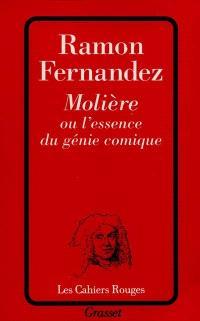 Molière ou L'essence du génie comique