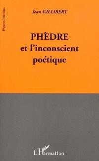 Phèdre et l'inconscient poétique