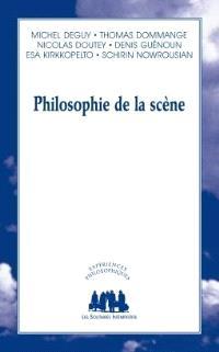 Philosophie de la scène