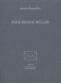Pour Heiner Müller