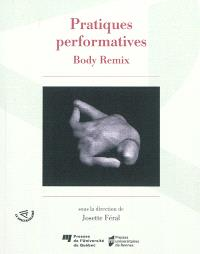 Pratiques performatives : body remix