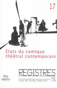 Registres. n° 17, Etats du comique théâtral contemporain