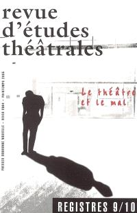 Registres. n° 9-10, Le théâtre et le mal