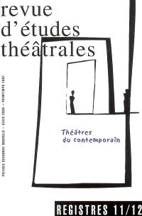 Registres. n° 11-12, Théâtres du contemporain