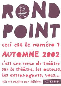 Rond-Point. n° 1, Automne 2002