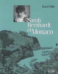 Sarah Bernhardt et Monaco