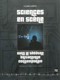 Sciences en scène dans le théâtre britannique contemporain