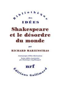 Shakespeare et le désordre du monde