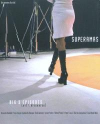 Superamas : BIG 3 episodes : art-discourse