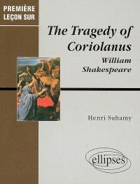 The tragedy of Coriolanus, William Shakespeare