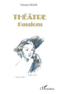 Théâtre : passions