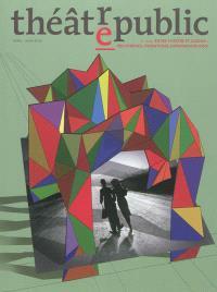 Théâtre-public. n° 204, Entre théâtre et cinéma : recherches, inventions, expérimentations