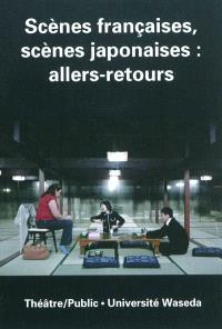 Théâtre-public. n° 198, Scènes françaises, scènes japonaises : allers-retours