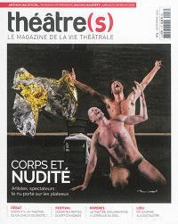 Théâtre(s) : le magazine de la vie théâtrale. n° 3, Corps et nudité : artistes, spectateurs : le nu porté sur les plateaux