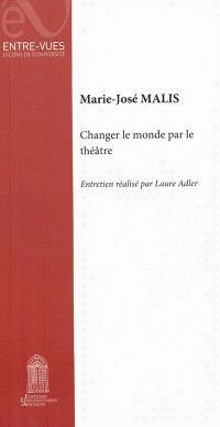 Changer  le monde par le théâtre