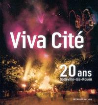 Viva Cité : 20 ans, Sotteville-lès-Rouen