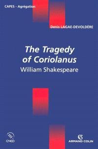 William Shakespeare, The Tragedy of Coriolanus
