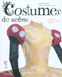 Costumes de scènes : à travers les collections du CNCS