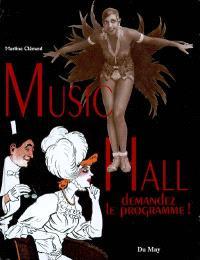 Music-hall : demandez le programme !