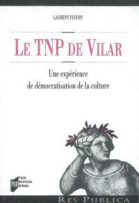 Le TNP de Vilar : une expérience de démocratisation de la culture