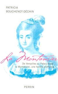 La Montansier : de Versailles au Palais Royal, une femme d'affaires