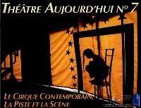 Le cirque contemporain : la piste et la scène