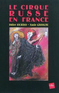 Le cirque russe en France