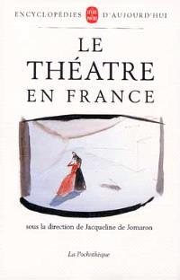 Le Théâtre en France : du Moyen Age à nos jours