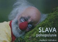 Slava : polnopolunie