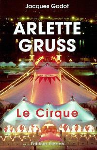 Arlette Gruss : le cirque