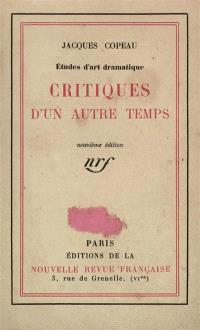 Critiques d'un autre temps : études d'art dramatiques