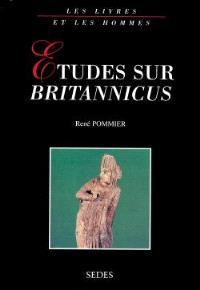 Etudes sur Britannicus