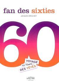 Fan des sixties : voyage au temps des yéyés