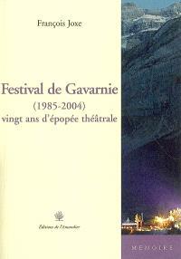 Festival de Gavarnie (1985-2004) : vingt ans d'épopée théâtrale