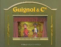 Guignol & Cie : une histoire impertinente
