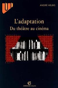 L'adaptation du théâtre au cinéma