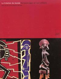 La création du monde : Fernand Léger et l'art africain dans les collections Barbier-Mueller