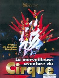 La merveilleuse aventure du cirque