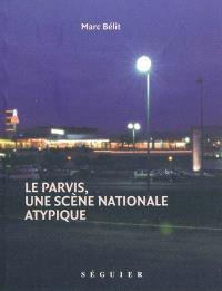 Le Parvis, une scène nationale atypique