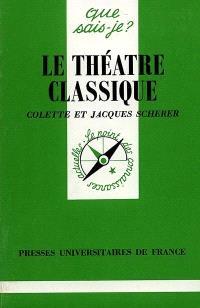 Le théâtre classique