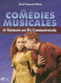 Les comédies musicales : de Starmania aux Dix commandements