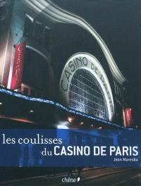 Les coulisses du Casino de Paris