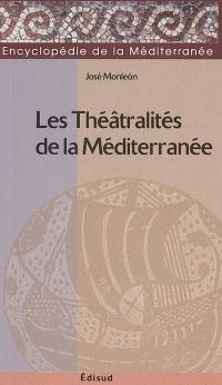 Les théâtralités de la Méditerranée