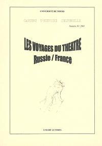 Les voyages du théâtre : Russie-France, XXe siècle